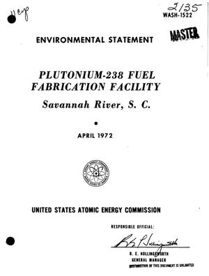 Primary view of object titled '$sup 238$Pu Fuel Fabrication Facility, Savannah River Plant, South Carolina. Environmental Statement.'.