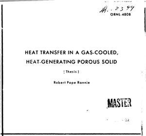 Primary view of object titled 'HEAT TRANSFER IN A GAS-COOLED, HEAT-GENERATING POROUS SOLID.'.