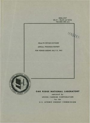 Primary view of object titled 'HEALTH PHYSICS DIVISION ANNUAL PROGRESS REPORT FOR PERIOD ENDING JULY 31, 1962'.