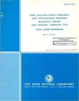 Primary view of object titled 'ORNL nuclear safety research and development program bimonthly report for January--February 1973. Non-LMFBR programs'.
