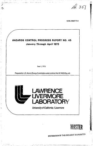 Primary view of object titled 'Hazards control progress report No. 45, January--April 1973'.