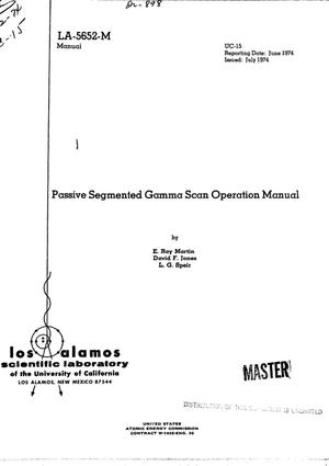 Primary view of object titled 'Passive segmented gamma scan operation manual'.