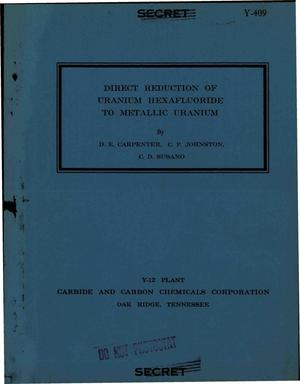 Primary view of object titled 'DIRECT REDUCTION OF URANIUM HEXAFLUORIDE TO METALLIC URANIUM'.