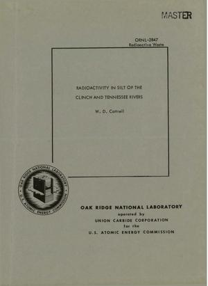 Primary view of object titled 'RADIOACTIVITY IN SILT OF THE CLINCH AND TENNESSEE RIVERS'.