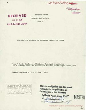 Primary view of object titled 'Hematopoietic repopulation following irradiation injury. Progress report, September 1, 1973--June 1, 1974'.