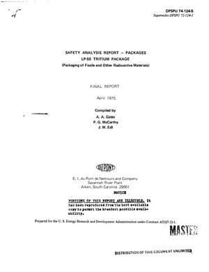 Primary view of object titled 'Safety analysis report: packages. LP-50 tritium package (packaging of fissile and other radioactive materials). Final report'.