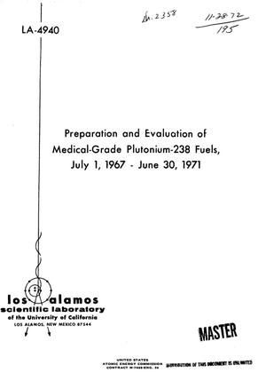 Primary view of object titled 'Preparation and Evaluation of Medical-Grade $Sup 238$Pu Fuels, July 1, 1967- -June 30, 1971.'.