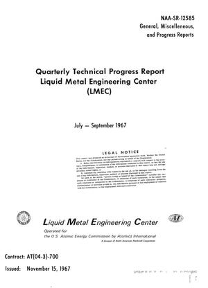 Primary view of object titled 'LIQUID METAL ENGINEERING CENTER (LMEC) QUARTERLY TECHNICAL PROGRESS REPORT, JULY--SEPTEMBER 1967.'.