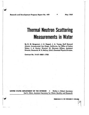 Primary view of object titled 'THERMAL NEUTRON SCATTERING MEASUREMENTS IN WATER. Research and Development Progress Report No. 449.'.