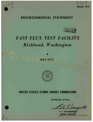 Primary view of object titled 'FAST FLUX TEST FACILITY, RICHLAND, WASHINGTON. Environmental Statement.'.