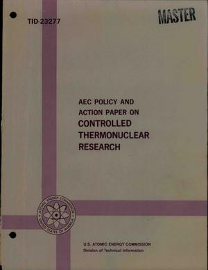 Primary view of object titled 'AEC Policy and Action Paper on Controlled Thermonuclear Research'.