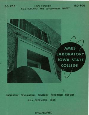 Primary view of object titled 'SEMI-ANNUAL SUMMARY RESEARCH REPORT IN CHEMISTRY. FOR JULY-DECEMBER, 1955'.