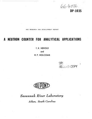 Primary view of object titled 'NEUTRON COUNTER FOR ANALYTICAL APPLICATIONS'.