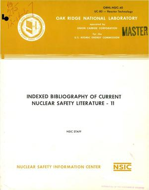 Primary view of object titled 'INDEXED BIBLIOGRAPHY OF CURRENT NUCLEAR SAFETY LITERATURE. XI.'.
