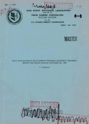 Primary view of object titled 'Fuels and materials development program quarterly progress report for period ending September 30, 1967'.