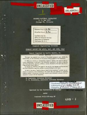 Primary view of object titled 'CHEMICAL ENGINEERING DIVISION SUMMARY REPORT FOR APRIL,MAY, AND JUNE,1949'.