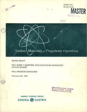 Primary view of object titled '630A MARK V MARITIME NUCLEAR STEAM GENERATOR STATUS REPORT'.
