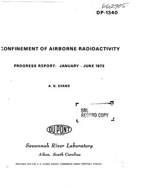 Primary view of object titled 'Confinement of airborne radioactivity. Progress report: January--June 1973'.
