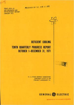 Primary view of object titled 'DEFICIENT COOLING. Tenth Quarterly Progress Report, October 1--December 31, 1971.'.