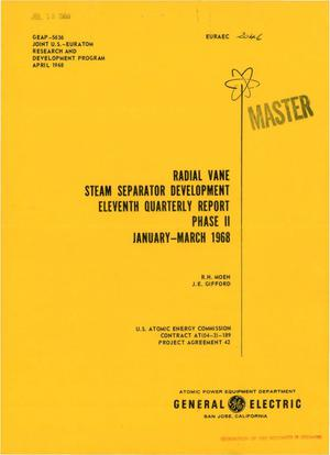 Primary view of object titled 'RADIAL VANE STEAM SEPARATOR DEVELOPMENT. Eleventh Quarterly Report, Phase II, January--March 1968.'.