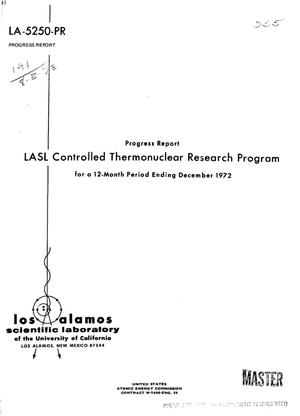 Primary view of object titled 'LASL Controlled Thermonuclear Research Program. Progress report for a 12- month period ending December 1972'.