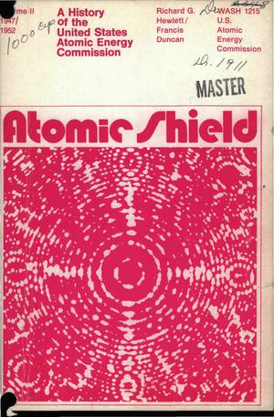 Primary view of object titled 'History of the United States Atomic Energy Commission: Volume 2, 1947/1952. Atomic Shield.'.