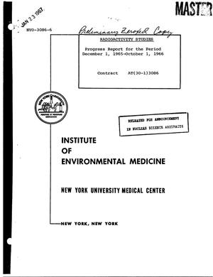 Primary view of object titled 'RADIOACTIVITY STUDIES. Annual Progress Report, December 1, 1965--November 30, 1966.'.