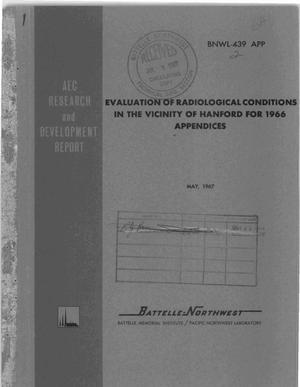 Primary view of object titled 'EVALUATION OF RADIOLOGICAL CONDITIONS IN THE VICINITY OF HANFORD FOR 1966. APPENDICES.'.