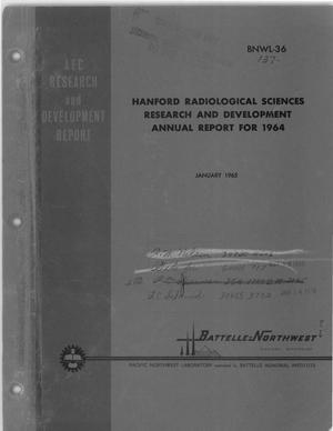 Primary view of object titled 'Hanford Radiological Sciences Research and Development Annual Report for 1964'.