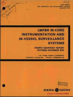 Primary view of object titled 'LMFBR in-core instrumentation and in-vessel surveillance systems. Fourth quarterly report, October--December 1972'.