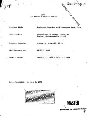 Primary view of object titled 'POSITRON SCANNING WITH COMPUTER INTERFACE. Technical Progress Report, January 1-July 31, 1972.'.