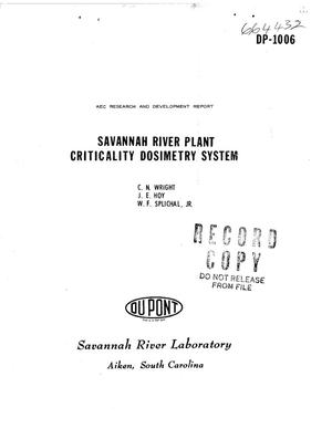 Primary view of object titled 'SAVANNAH RIVER PLANT CRITICALITY DOSIMETRY SYSTEM'.