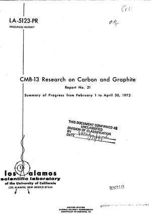 Primary view of object titled 'CMB-13 RESEARCH ON CARBON AND GRAPHITE. Report No. 21, Summary of Progress, February 1--April 30, 1972.'.