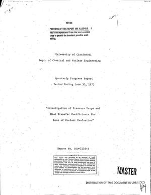 Primary view of object titled 'Investigation of pressure drops and heat transfer coefficients for loss of coolant evaluation. Quarterly progress report, April 1--June 30, 1973'.