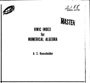 Primary view of object titled 'KWIC INDEX FOR NUMERICAL ALGEBRA.'.