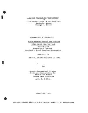 Primary view of object titled 'HIGH-TEMPERATURE BERYLLIUM CORROSION PROTECTION. Evaluation of Coatings Anodized by Brush Beryllium Corporation. Phase Report, May 15, 1962--November 15, 1962.'.