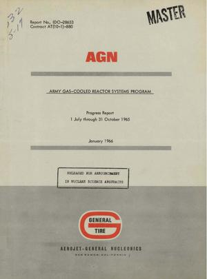 Primary view of object titled 'ARMY GAS-COOLED REACTOR SYSTEMS PROGRAM. Progress Report, July 1-October 31, 1965'.