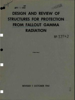 Primary view of object titled 'DESIGN AND REVIEW OF STRUCTURES FOR PROTECTION FROM FALLOUT GAMMA RADIATION'.