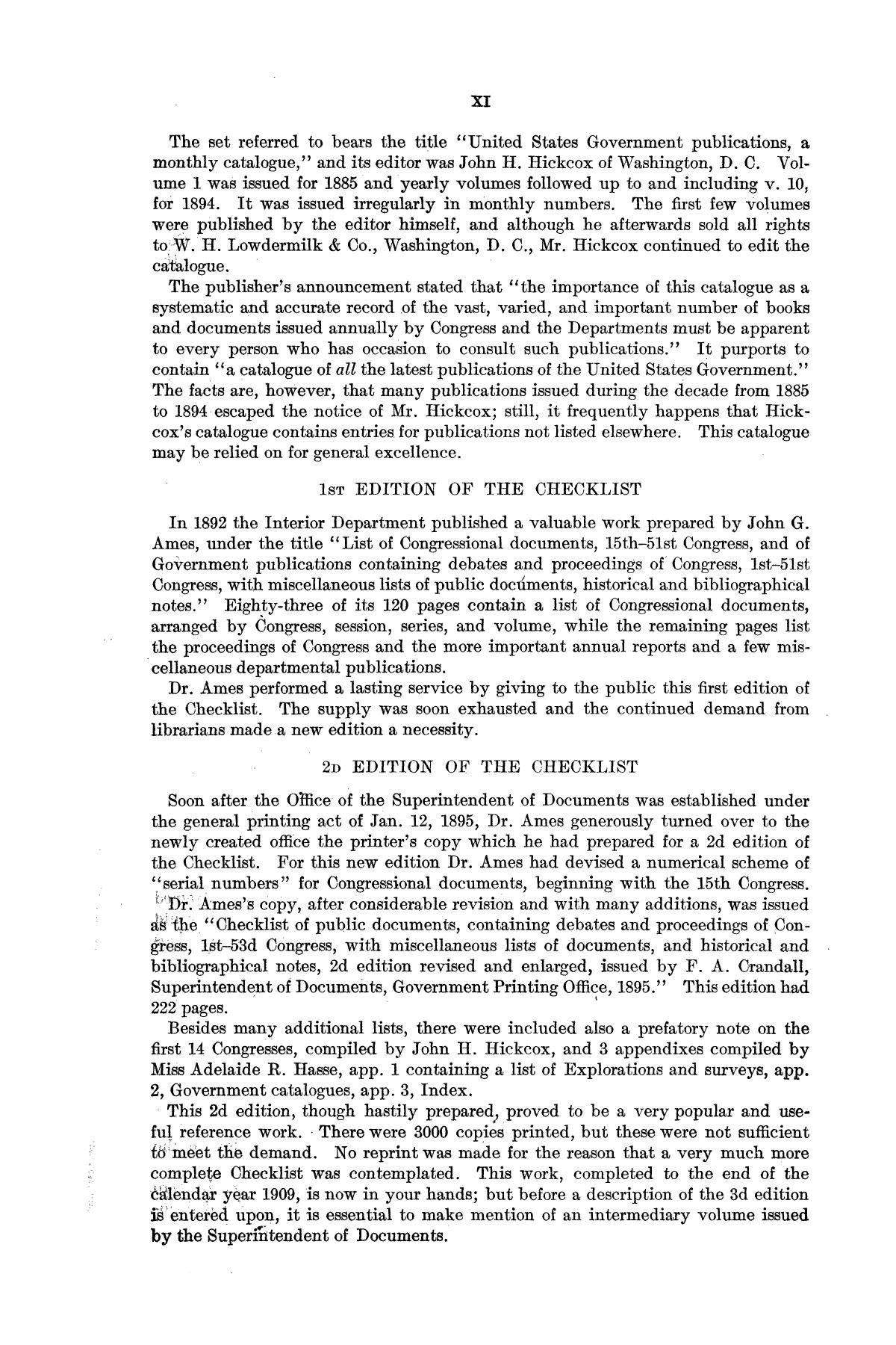 Checklist of United States Public Documents, 1789-1909, Third Edition Revised and Enlarged, Volume 1, Lists of Congressional and Departmental Publications                                                                                                      XI