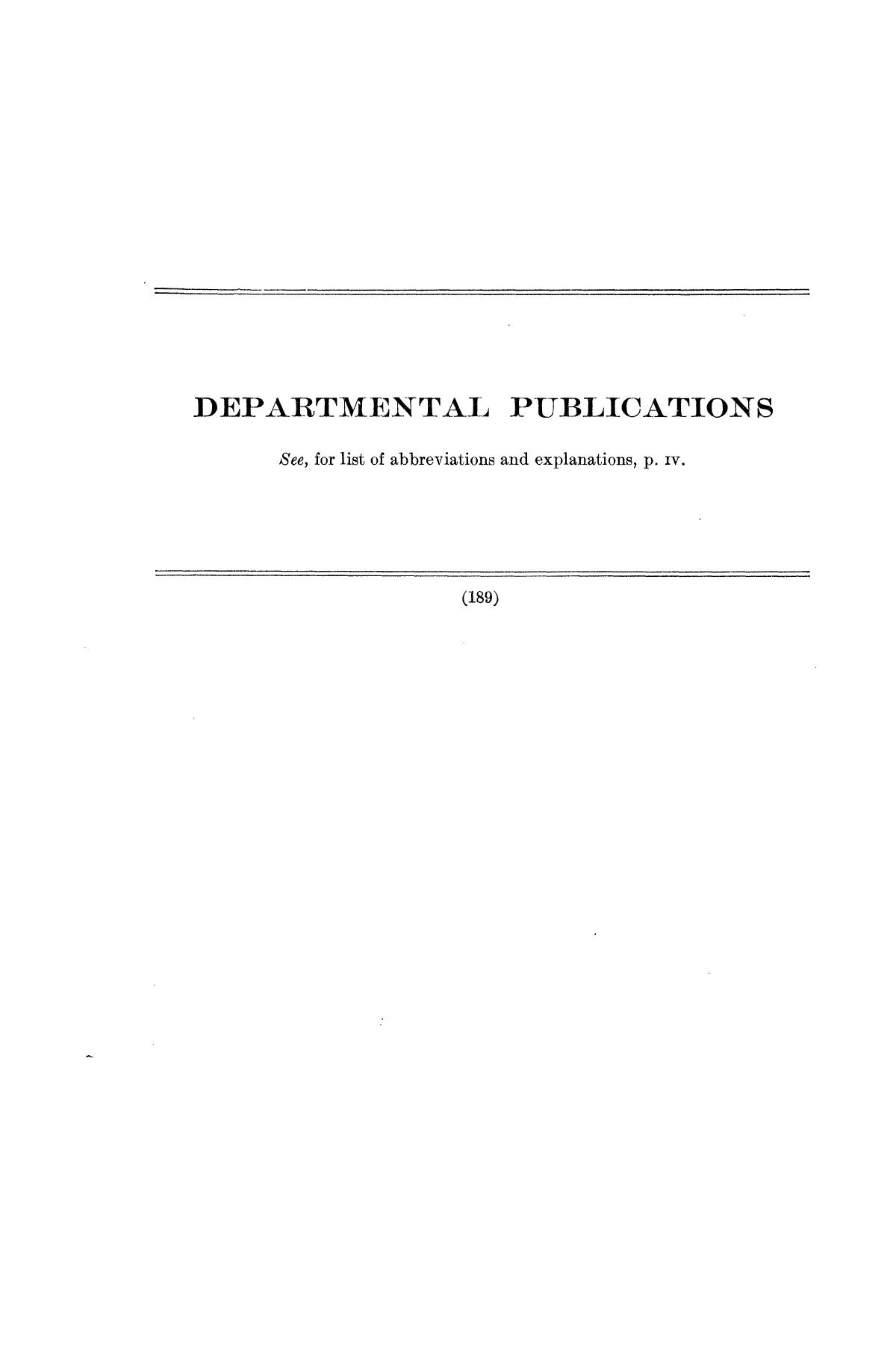 Checklist of United States Public Documents, 1789-1909, Third Edition Revised and Enlarged, Volume 1, Lists of Congressional and Departmental Publications                                                                                                      189