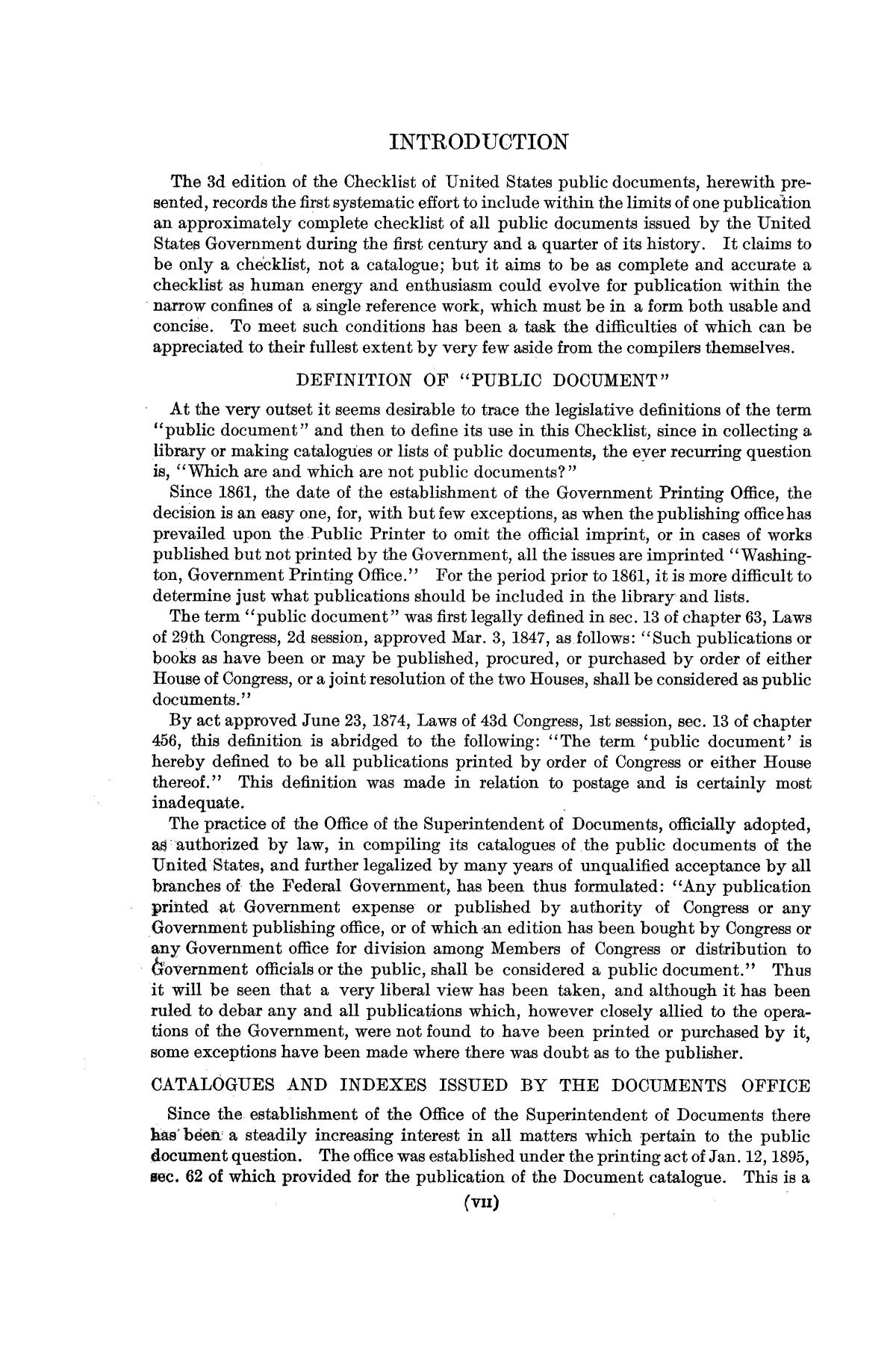 Checklist of United States Public Documents, 1789-1909, Third Edition Revised and Enlarged, Volume 1, Lists of Congressional and Departmental Publications                                                                                                      VII