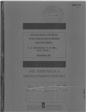 Primary view of object titled 'APPLICATION OF SPUTTERING TO THE FABRICATION OF NEUTRON DETECTOR ANODES.'.