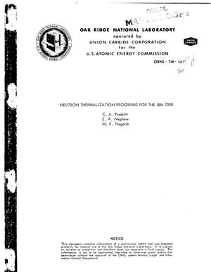 Primary view of object titled 'NEUTRON THERMALIZATION PROGRAMS FOR THE IBM 7090'.