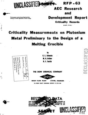 Primary view of object titled 'CRITICALITY MEASUREMENTS ON PLUTONIUM METAL PRELIMINARY TO THE DESIGN OF A MELTING CRUCIBLE'.