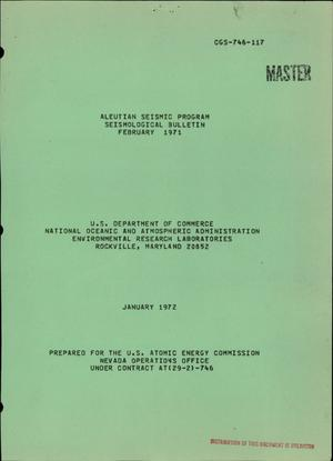 Primary view of object titled 'ALEUTIAN SEISMIC PROGRAM. SEISMOLOGICAL BULLETIN, FEBRUARY 1971.'.