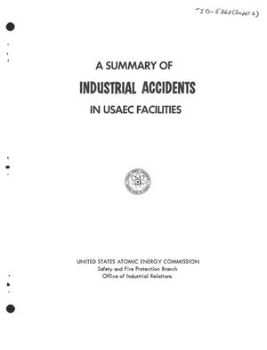 Primary view of object titled 'A Summary of Industrial Accidents in USAEC Facilities'.