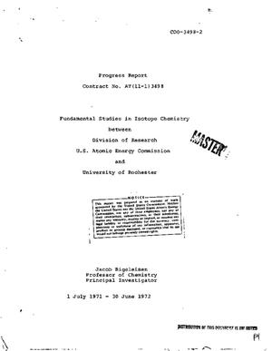 Primary view of object titled 'Fundamental Studies in Isotope Chemistry. Progress Report, July 1, 1971-- June 30, 1972.'.