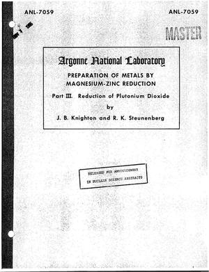 Primary view of object titled 'PREPARATION OF METALS BY MAGNESIUM-ZINC REDUCTION. PART III. REDUCTION OF PLUTONIUM DIOXIDE'.