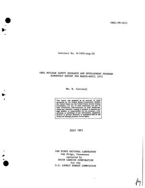Primary view of object titled 'ORNL NUCLEAR SAFETY RESEARCH AND DEVELOPMENT PROGRAM BIMONTHLY REPORT FOR MARCH--APRIL 1971.'.