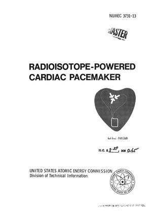 Primary view of object titled 'RADIOISOTOPE-POWERED CARDIAC PACEMAKER PROGRAM. Mid-Term Report, Phase I.'.